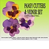 PANSY CUTTERS & VEINER SET