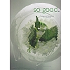 SO GOOD MAGAZINE - ISSUE 19