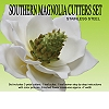 SOUTHERN MAGNOLIA CUTTERS & VEINER SET