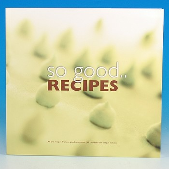 SO GOOD MAGAZINE  RECIPES 1